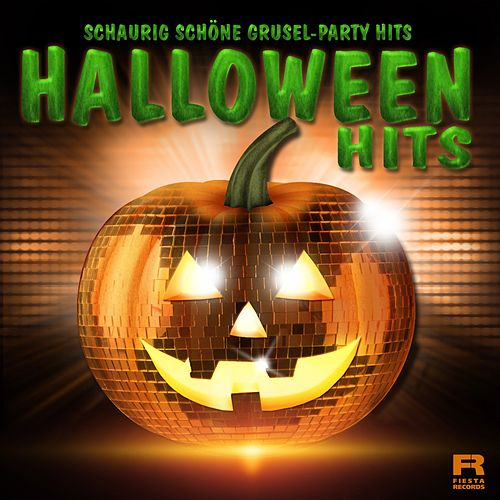 Schaurig schöne Grusel-Party Hits (Halloween Hits) von Various Artists