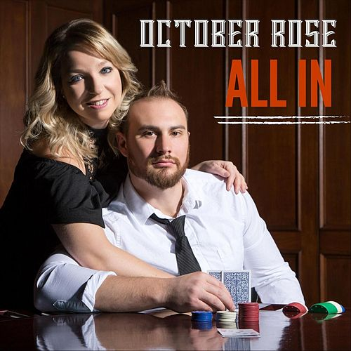 All In by October Rose