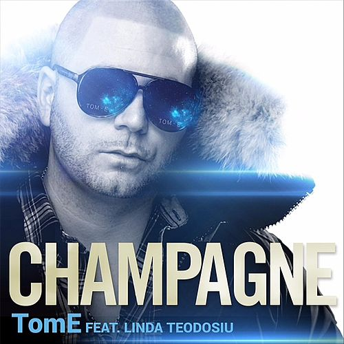 Champagne (feat. Linda Teodosiu) by The Tome