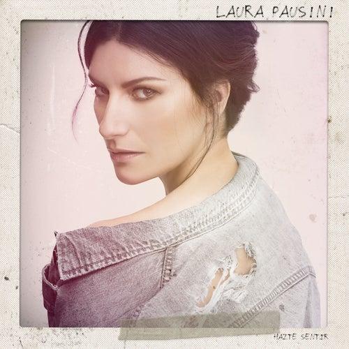 Hazte sentir di Laura Pausini
