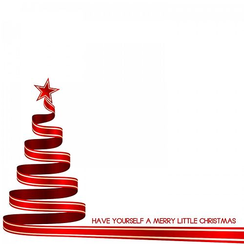 Have Yourself a Merry Little Christmas von Various Artists