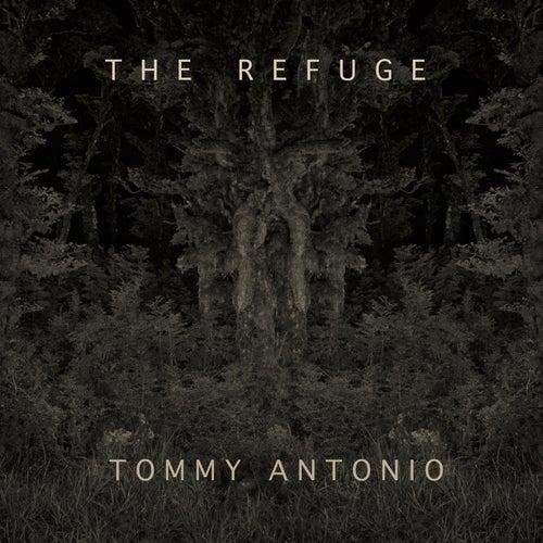 The Refuge de Tommy Antonio