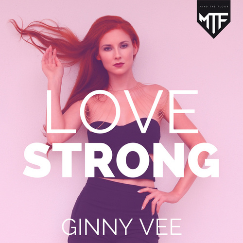 Love Strong de Ginny Vee