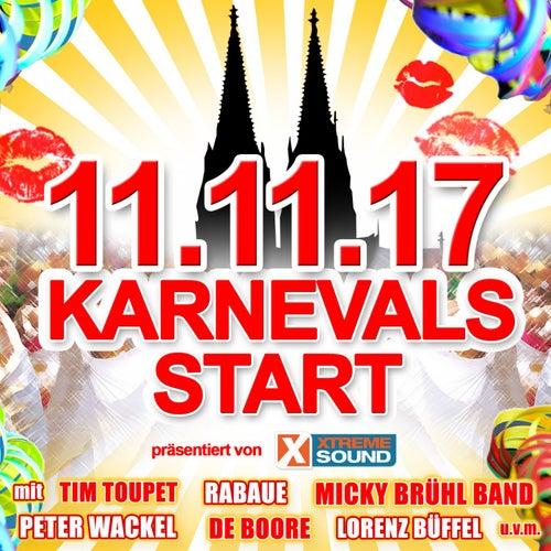 11.11.17 Karnevals Start präsentiert von Xtreme Sound von Various Artists