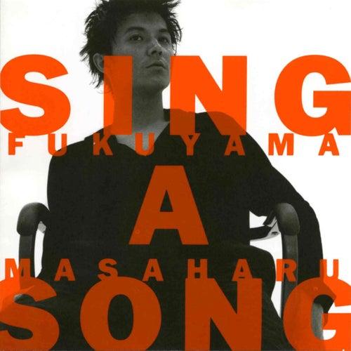 Sing a Song von Masaharu Fukuyama