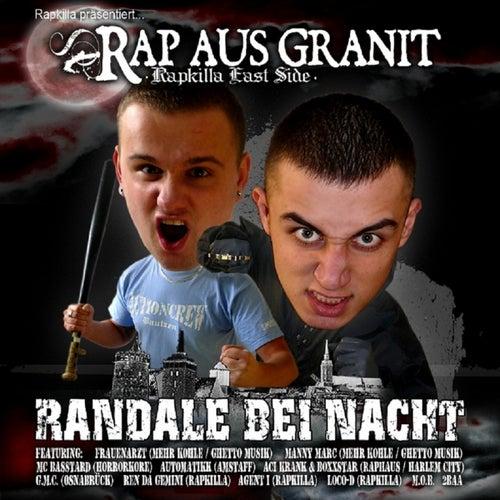Randale bei Nacht von Rap Aus Granit