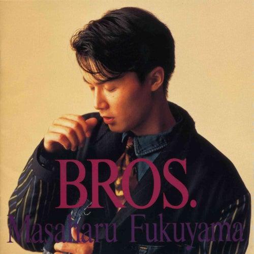 Bros. von Masaharu Fukuyama