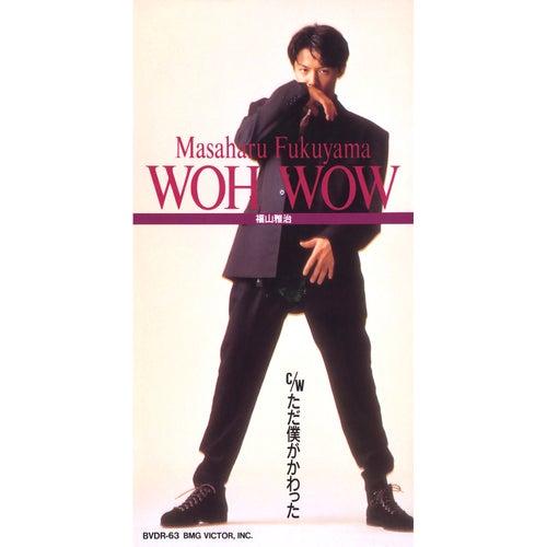 Woh Wow de Masaharu Fukuyama