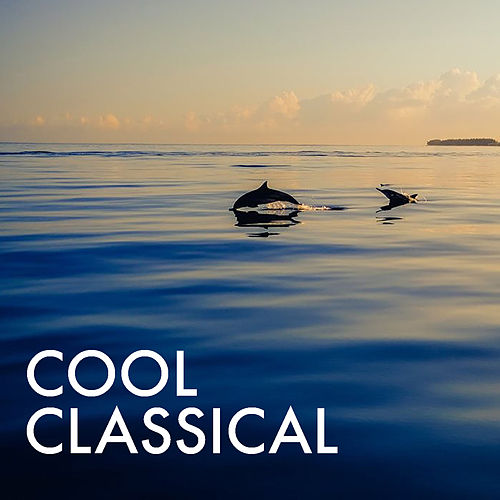 Cool Classical di Royal Philharmonic Orchestra