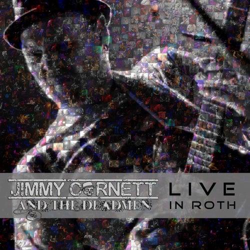 Live in Roth von Jimmy Cornett