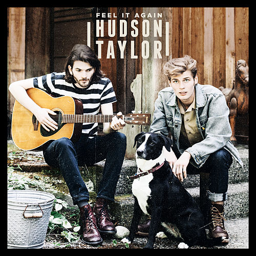 Feel It Again EP by Hudson Taylor