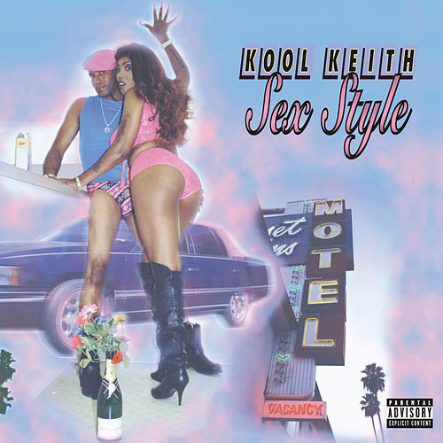 Sex Style by Kool Keith