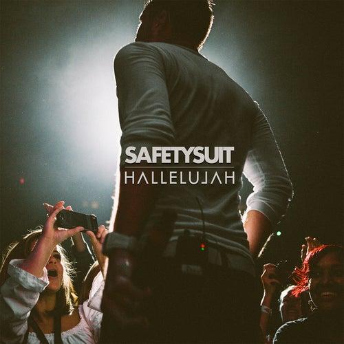 Hallelujah by SafetySuit