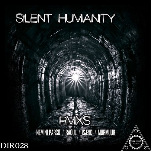 Remixes by Silent Humanity