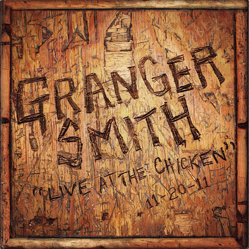 Live at the Chicken de Granger Smith