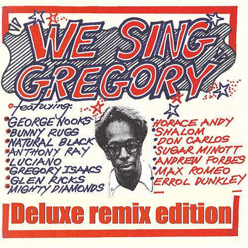 We Sing Gregory (Deluxe Remix Edition) von Various Artists