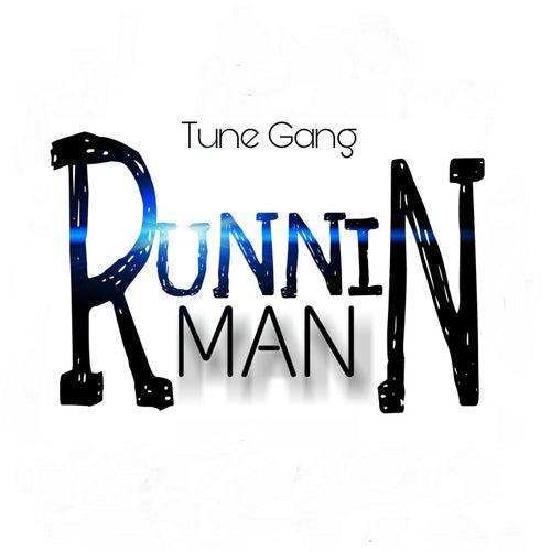 Runnin Man von Tune Gang