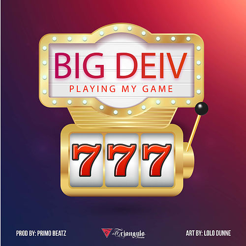 Playing My Game de Big Deiv