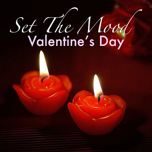 Set The Mood: Valentine's Day de Various Artists