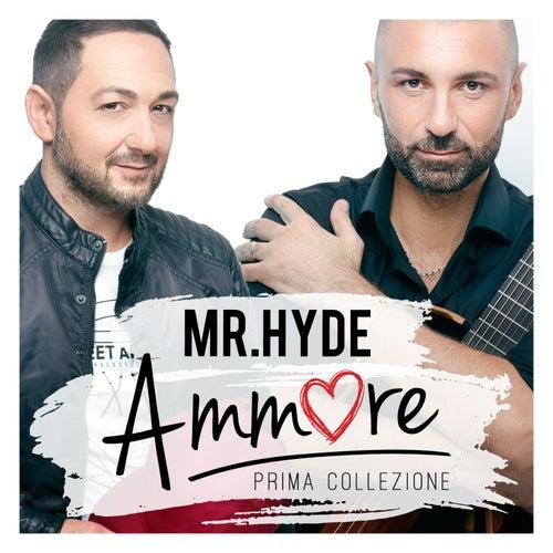 Ammore (Prima Collezione) de Mister Hyde