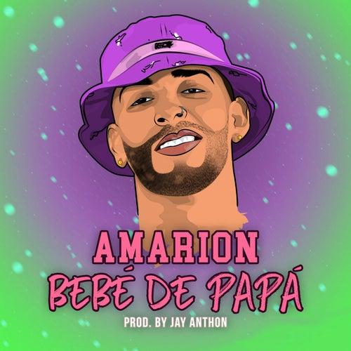Bebé de Papá by Amarion
