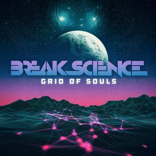 Grid of Souls by Break Science