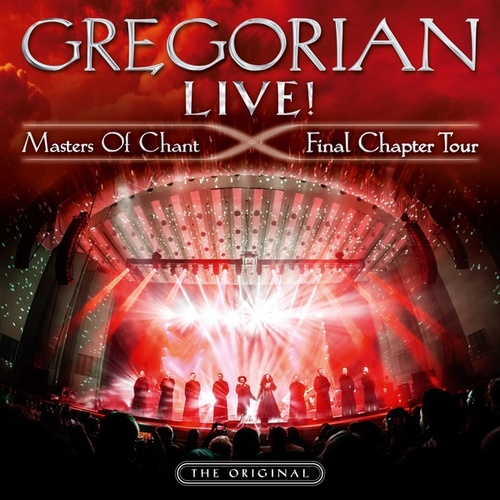 Live! Masters of Chant-Final Chapter Tour von Gregorian