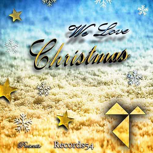 Records54 Presents: We Love Christmas by Various Artists