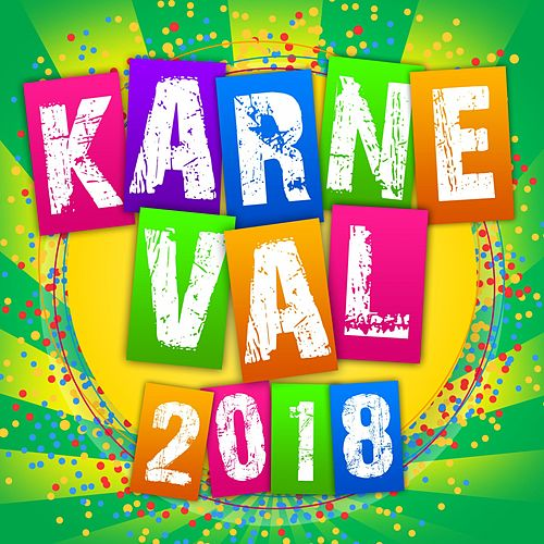 Karneval 2018 von Various Artists