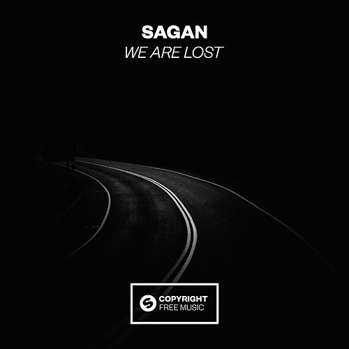 We Are Lost von Sagan