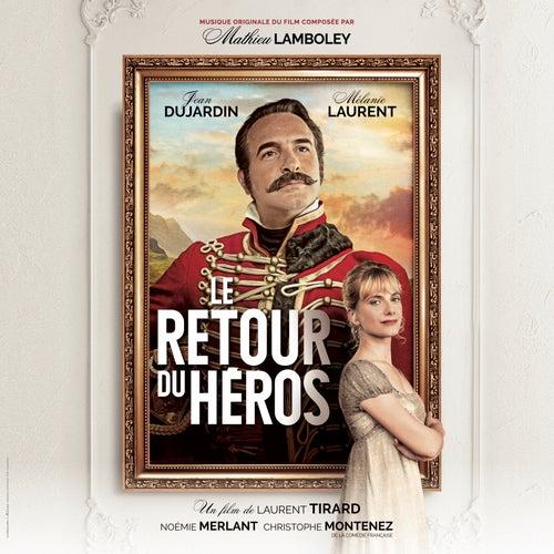 Le retour du héros (Bande originale du film) by Mathieu Lamboley