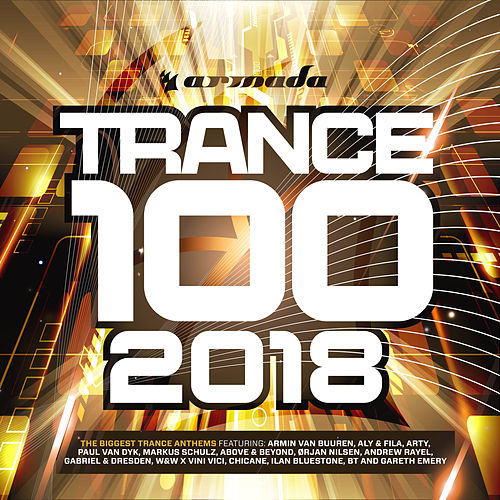 Trance 100 - 2018 van Various Artists