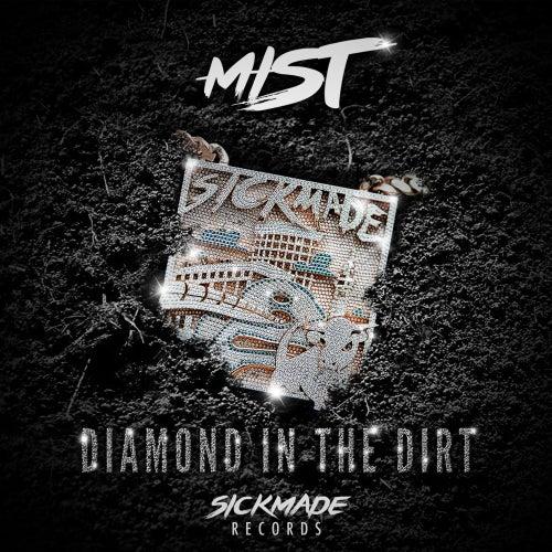 Diamond In The Dirt von Mist
