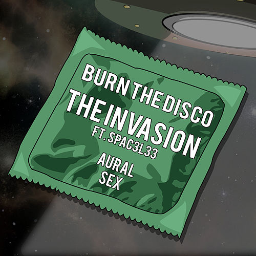 The Invasion by Burn The Disco