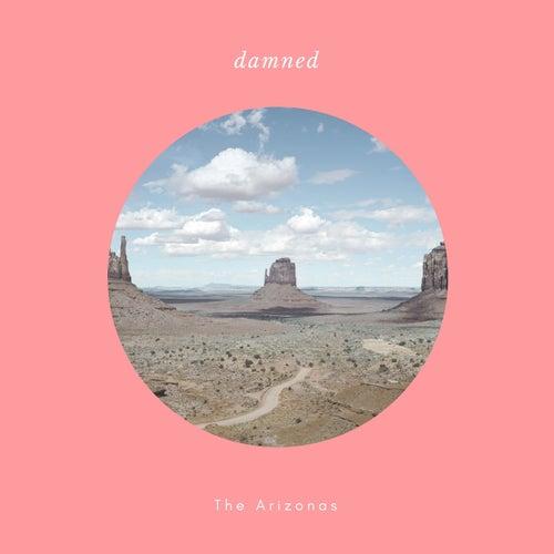 Damned de The Arizona's