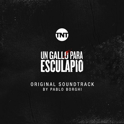 Un Gallo para Esculapio (Original Soundtrack) de Pablo Borghi