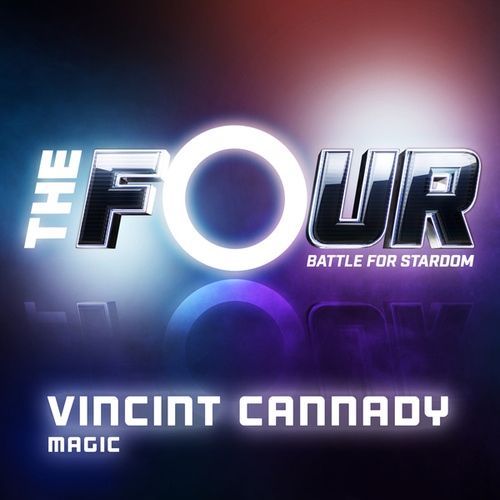 Magic (The Four Performance) de Vincint Cannady