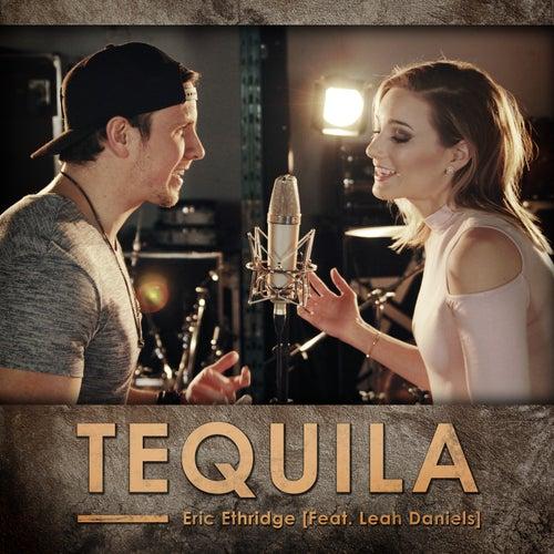 Tequila (feat. Leah Daniels) by Eric Ethridge
