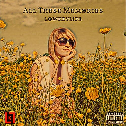 All These Memories by Lowkeylife