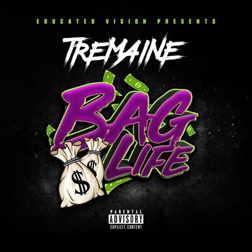 Bag Life de tREmaINe