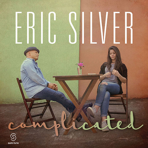 Complicated by Eric Silver