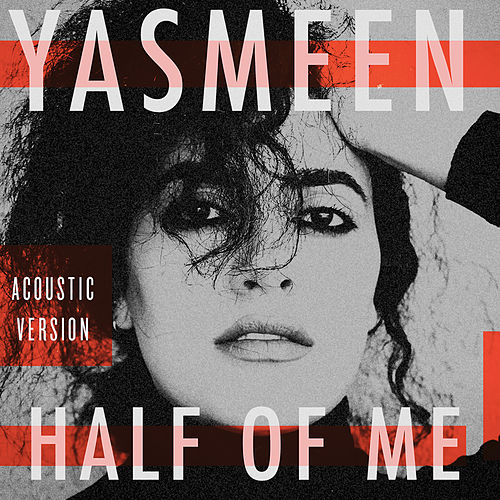Half of Me (Acoustic) von Yasmeen (R&B)
