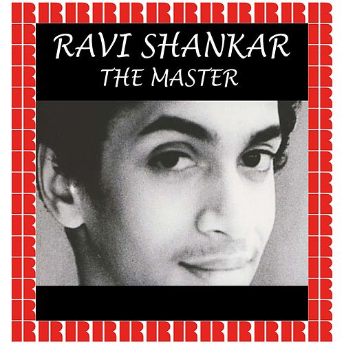 Ravi Shankar: The Master (Hd Remastered Edition) de Ravi Shankar