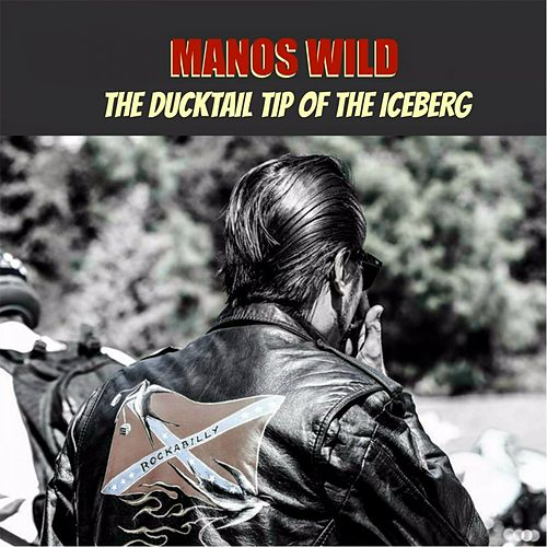 The Ducktail Tip of the Iceberg by Manos Wild