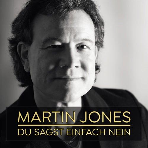 Du sagst einfach nein von Martin Jones