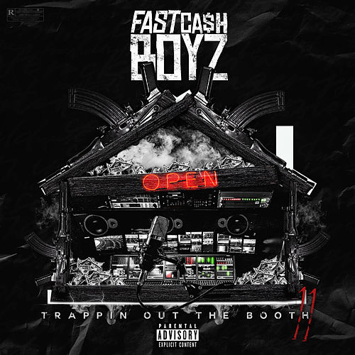 Trappin out the Booth 2 by Fastcash Boyz