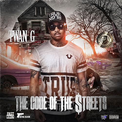 The Code of the Streets by Twang