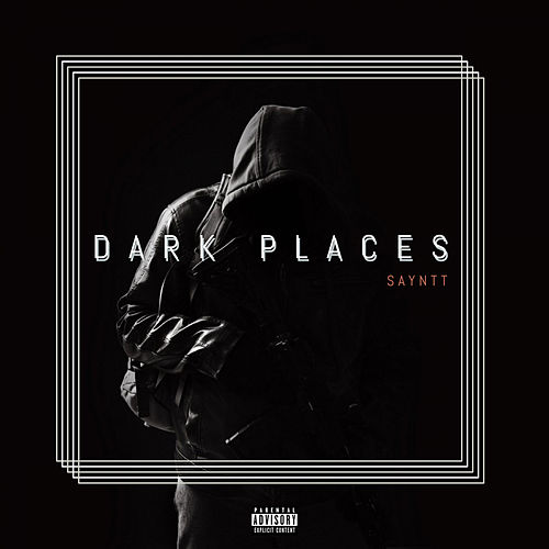 Dark Places by Sayntt