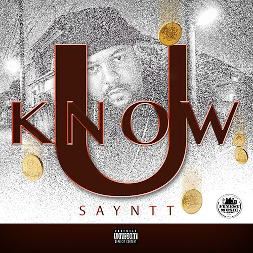 U Know by Sayntt