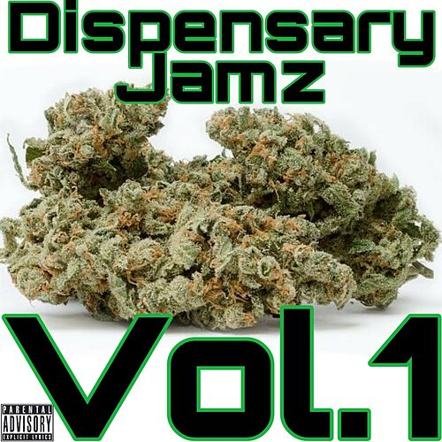 Dispensary Jamz Vol.1 by Dj Da West